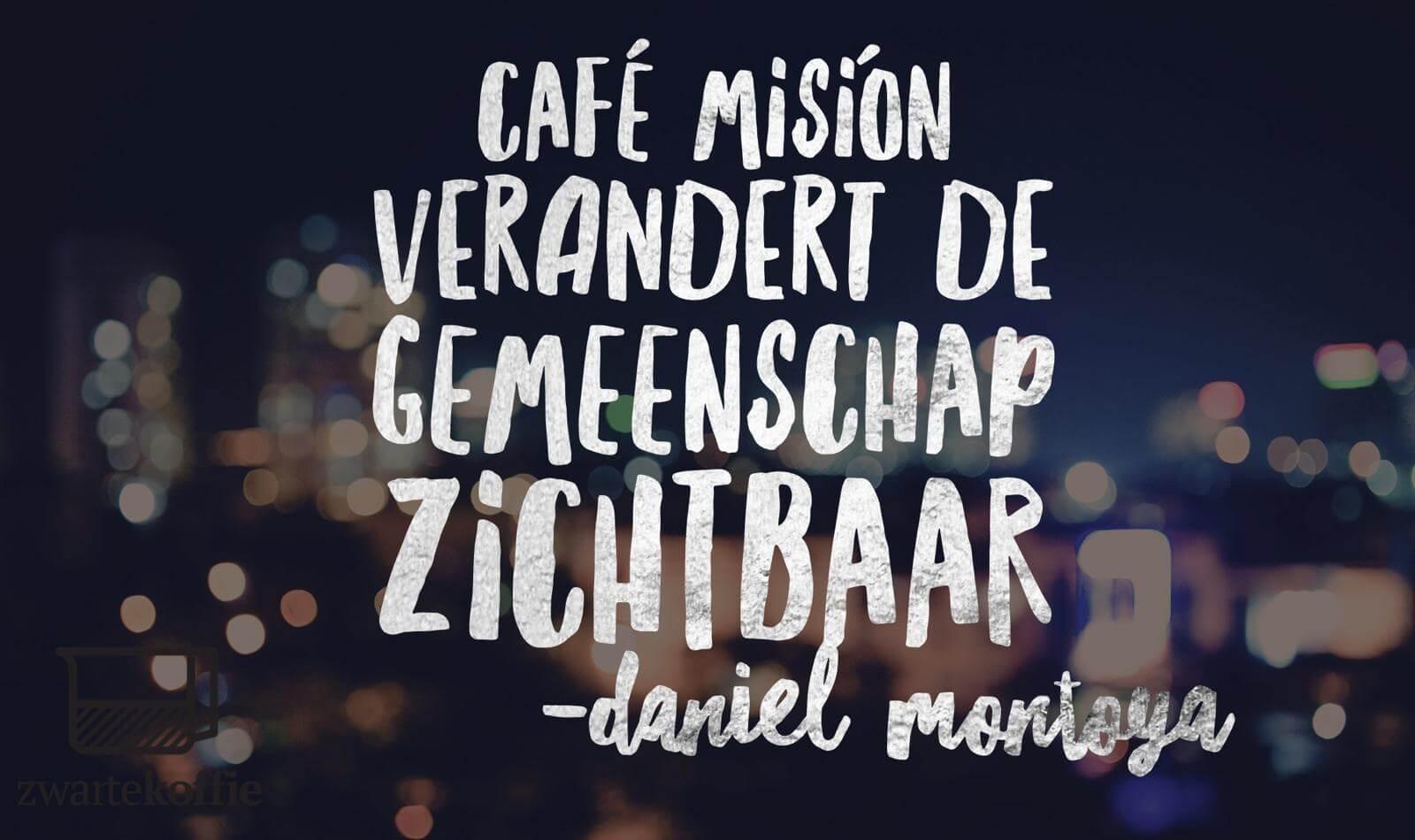 Café Misión verandert de gemeenschap met koffie zichtbaar | Zwartekoffie.nl